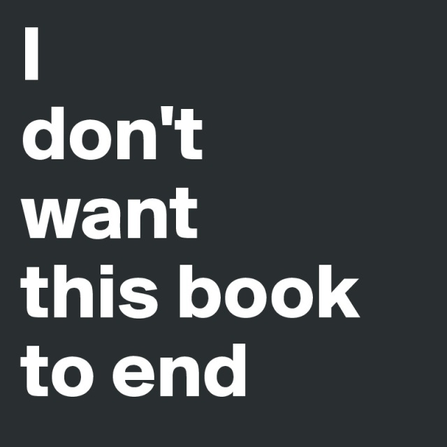 I-don-t-want-this-book-to-end.jpg